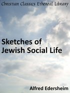 Sketches of Jewish Social Life eBook