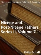 Volume 07 (#07 in Nicene And Post Nicene Fathers Series 2) eBook