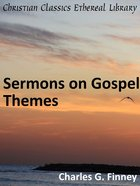 Sermons on Gospel Themes eBook