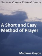 Short and Easy Method of Prayer eBook