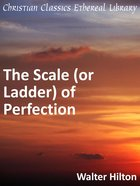 Scale of Perfection (Or Ladder)
