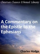 Commentary on the Epistle to the Ephesians eBook