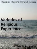 Varieties of Religious Experience eBook