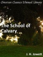 School of Calvary eBook