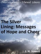 Silver Lining: Messages of Hope and Cheer eBook
