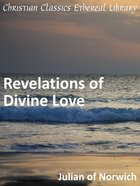 Revelations of Divine Love eBook