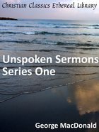 Unspoken Sermons Series One eBook