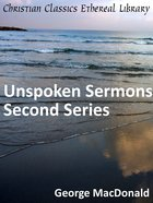 Unspoken Sermons Series Two eBook