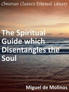 Spiritual Guide Which Disentangles the Soul eBook