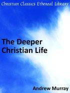Deeper Christian Life eBook