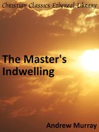 Master's Indwelling eBook