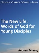 New Life: Words of God For Young Disciples eBook