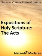 The Acts (Exposition Of Holy Scripture Series) eBook