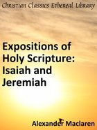 Isaiah and Jeremiah (Exposition Of Holy Scripture Series) eBook