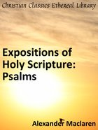 Psalms (Exposition Of Holy Scripture Series) eBook