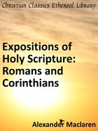 Romans and Corinthians (Exposition Of Holy Scripture Series) eBook