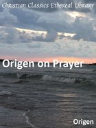 Origen on Prayer eBook