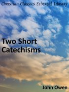 Two Short Catechisms eBook