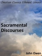 Sacramental Discourses eBook