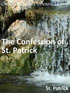 Confession of St. Patrick eBook