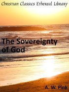 The Sovereignty of God eBook