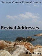 Revival Addresses eBook