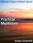 Practical Mysticism eBook