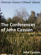 Conferences of John Cassian eBook