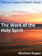 Work of the Holy Spirit eBook