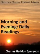 Morning and Evening: Daily Readings eBook