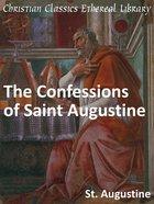 Confessions of Saint Augustine eBook