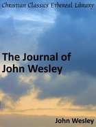 Journal of John Wesley eBook