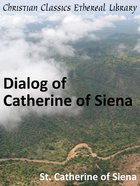 Dialog of Catherine of Siena eBook