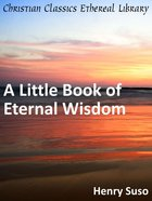 A Little Book of Eternal Wisdom eBook
