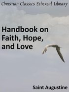 Handbook on Faith, Hope, and Love eBook