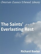 Saints' Everlasting Rest eBook