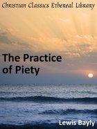 Practice of Piety eBook
