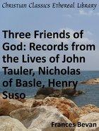 Three Friends of God eBook