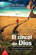 El Cincel De Dios (Chisel Of God, The) Paperback