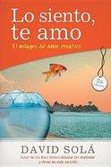 Lo Siento Te Amo (I'm Sorry, I Love You) Paperback