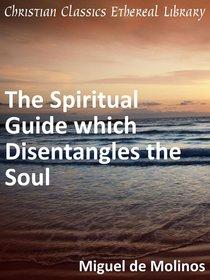 Spiritual Guide Which Disentangles the Soul