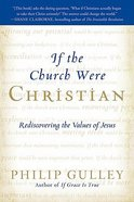 If the Church Were Christian Paperback