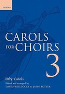 Carols For Choirs Volume #03: 50 Christmas Carols (Music Book)