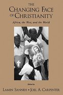 Changing Face of Christianity Paperback