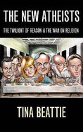The New Atheists Paperback