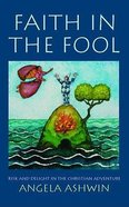 Faith in the Fool Paperback