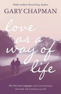 Love as a Way of Life Paperback