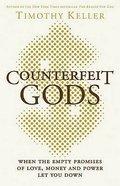 Counterfeit Gods Hardback