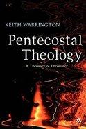 Pentecostal Theology Paperback