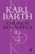 The Doctrine of God Part 1 (#2 in Church Dogmatics Series) Paperback